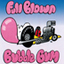 Full Blown Bubble Gum